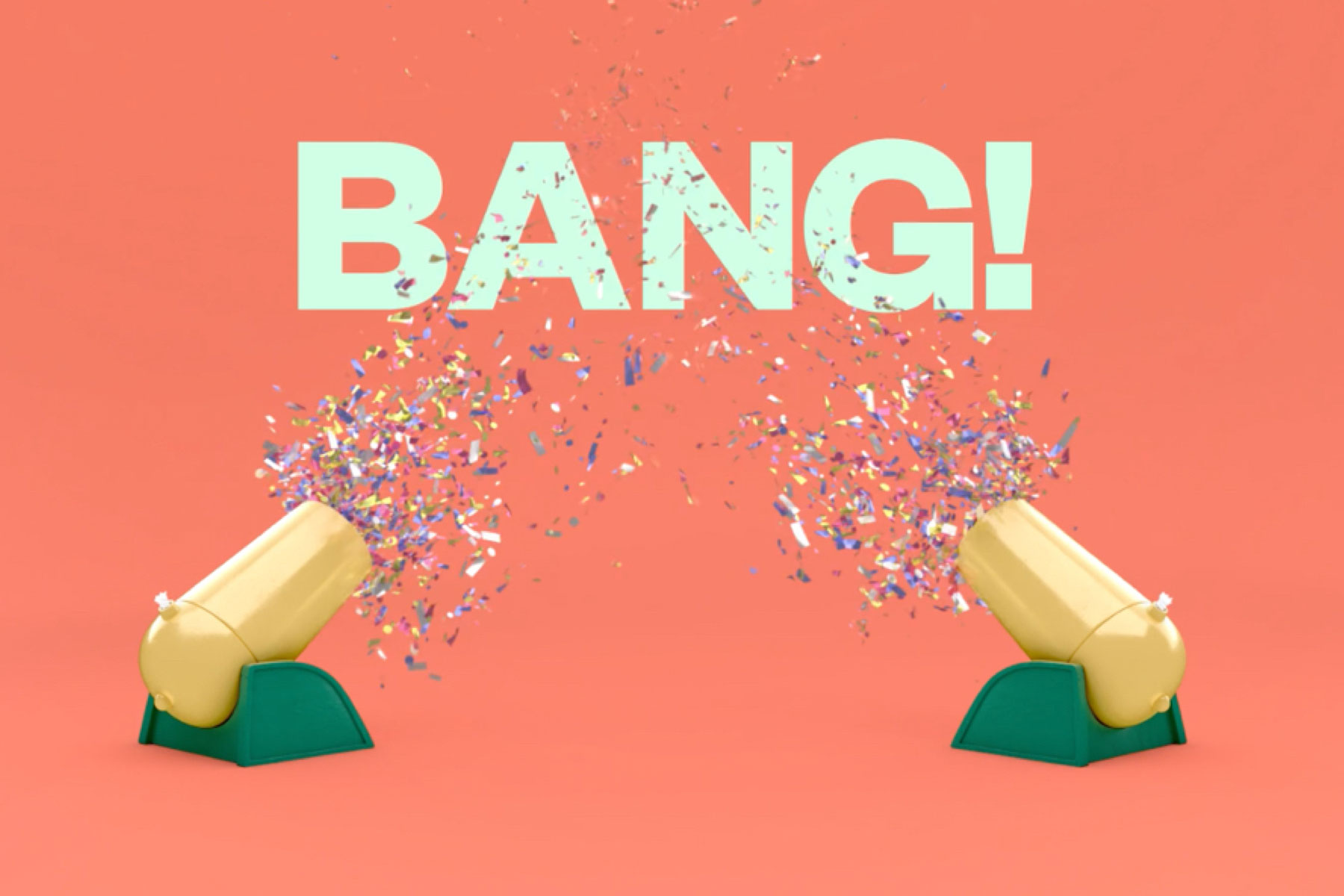 Confetti exploding out of two cannons with large words spelled out saying BANG!